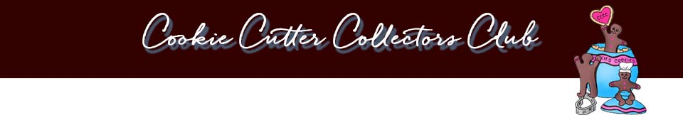 Cookie Cutter Collectors Club