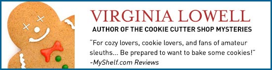 Virginia Lowell Cookie Cutter Shop Mysteries